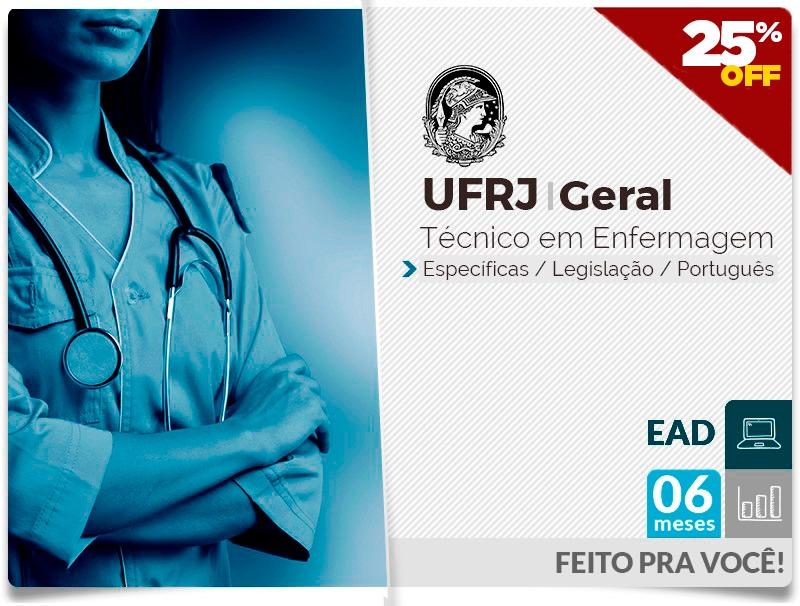 UFRJ GERAL Completo Técnico Enfermagem - EAD - 6 MESES