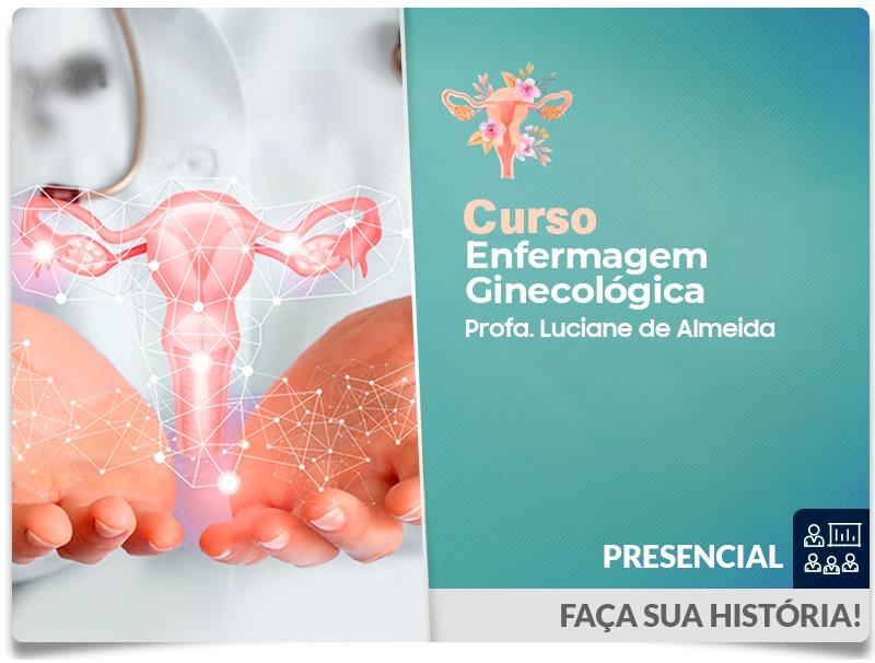 Curso Enfermagem Ginecológica - Presencial