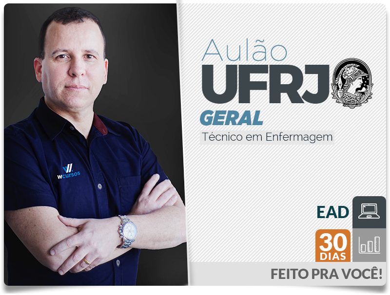 Aulão UFRJ Técnico de Enfermagem Geral - On-line