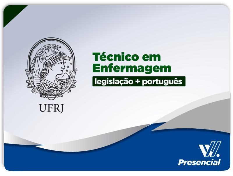 UFRJ - Português e Legislação  - Técnico em Enfermagem