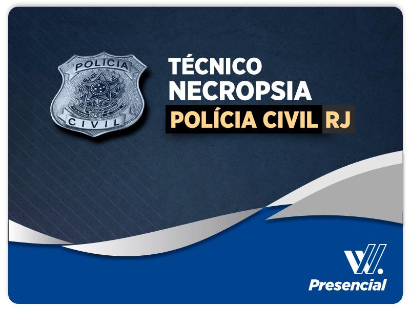 Técnico de Necropsia - POLÍCIA CIVIL