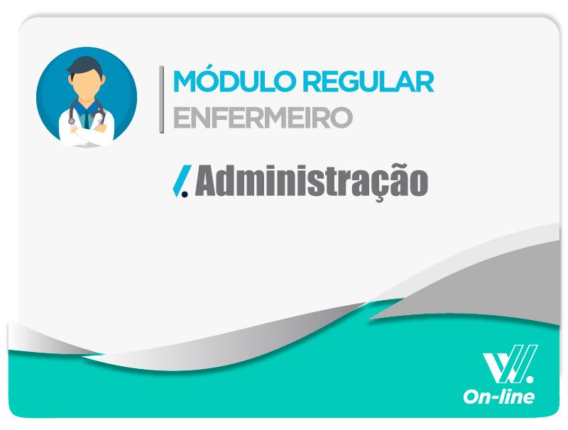 Módulo Regular - Administração - Profa. Carolina Pacheco