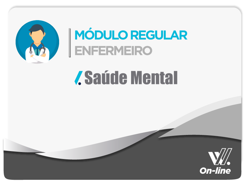 Módulo Regular - Saúde Mental - Profa. Maciane Reis
