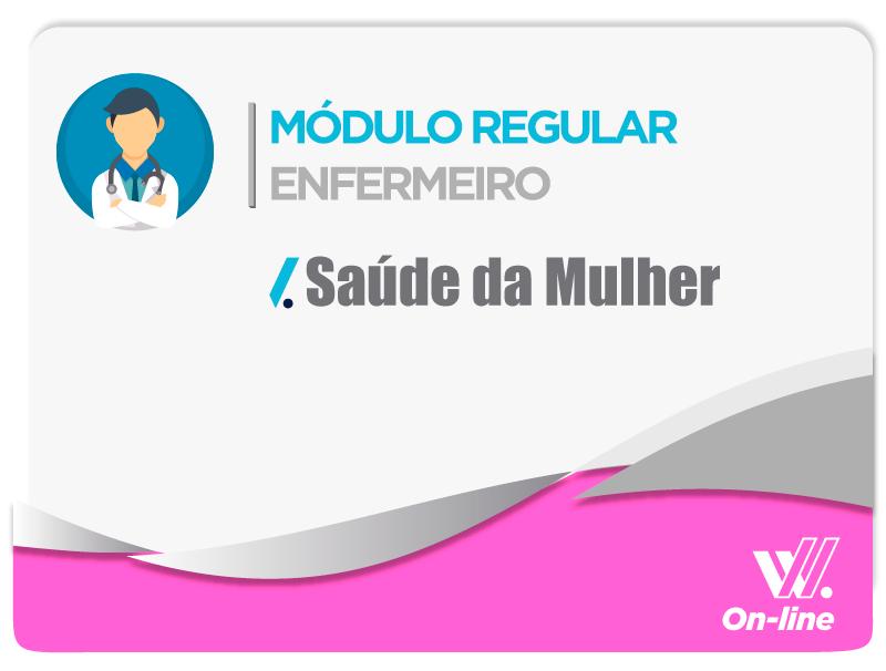 Módulo Regular - Saúde da Mulher - Profa. Luciane Almeida