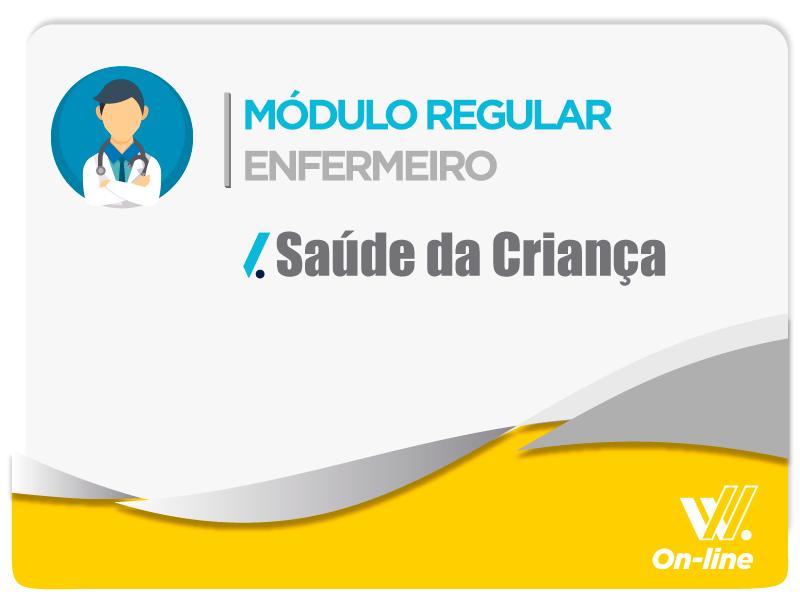 Módulo Regular - Saúde da Criança - Profa. Luciane Almeida