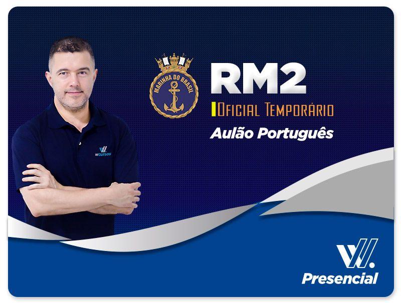 Aulão Português - RM2 Oficial Temporário