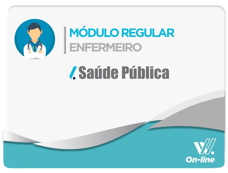 Módulo Regular - Saúde Pública - Prof. Sandro Fernandes