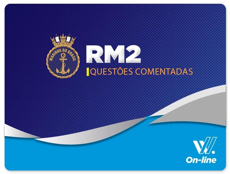 RM2 Oficial - Questões Comentadas EAD