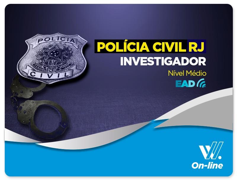Investigador - POLÍCIA CIVIL -EAD -6 MESES DE ACESSO