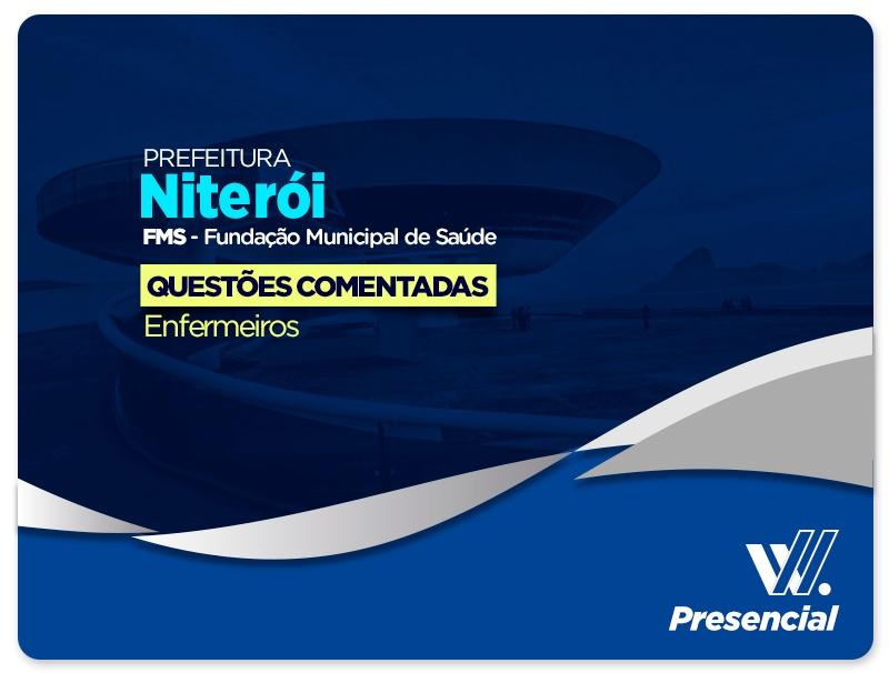 CONFIRMADA | Prefeitura de Niterói - Questões Comentadas - Enfermeiro