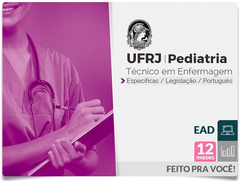 UFRJ PEDIATRIA Completo Técnico Enfermagem - EAD