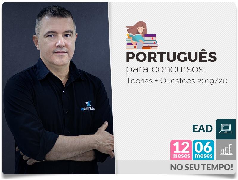 Português para Concursos - Teorias + Questões 2019/20 - EAD