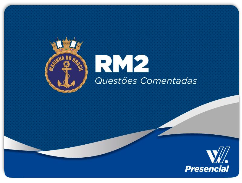 RM2 Questões Comentadas