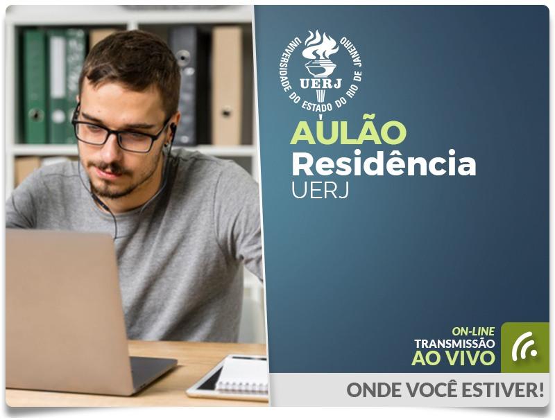 CONFIRMADO   AULÃO RESIDÊNCIA UERJ -  Transmissão ao vivo na plataforma