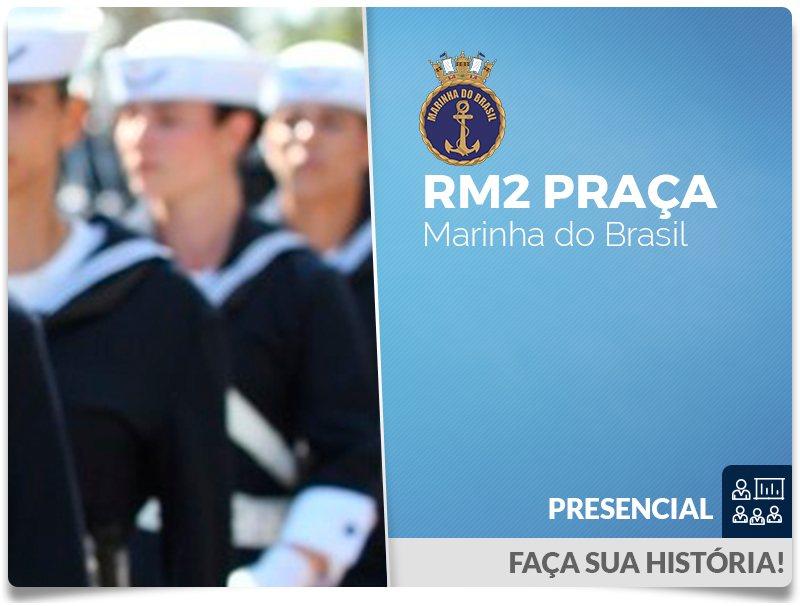 PRAÇA RM2 Presencial
